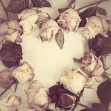 Dead Roses frame  in the form of heart